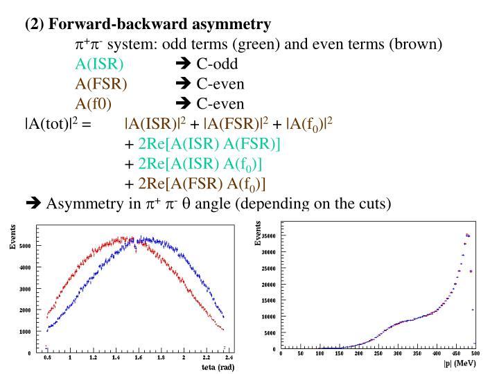 (2) Forward-backward asymmetry
