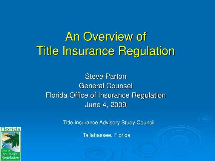 an overview of title insurance regulation n.