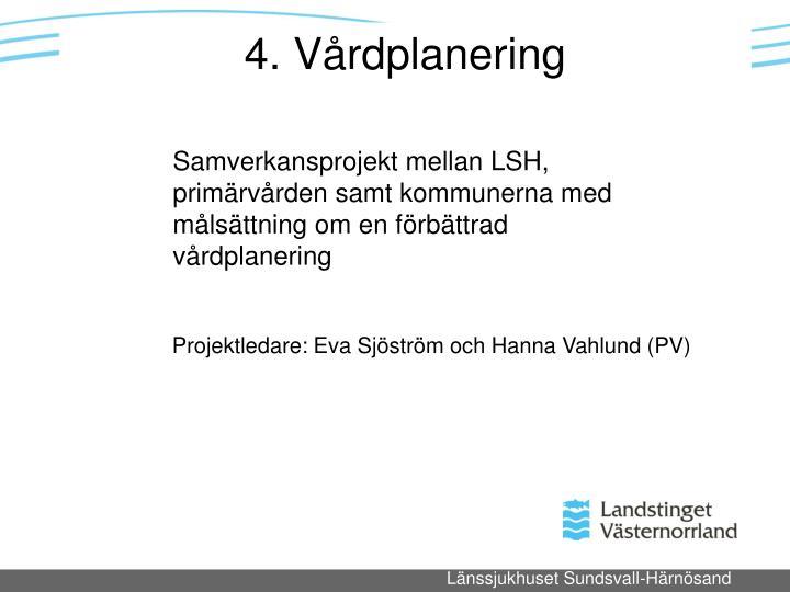 4. Vårdplanering
