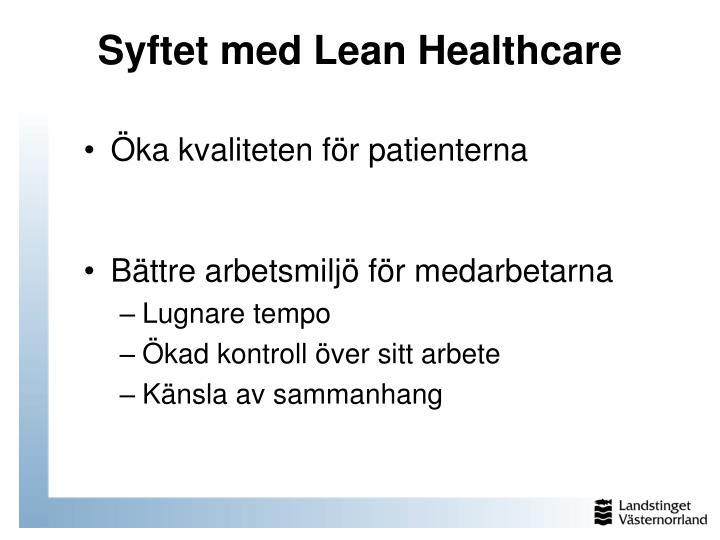 Öka kvaliteten för patienterna