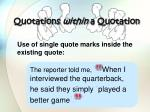 quotations within a quotation