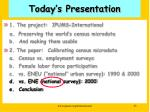 today s presentation1