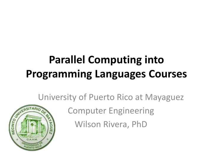 parallel computing into programming languages courses n.