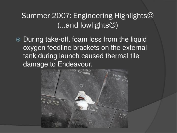 Summer 2007: Engineering Highlights