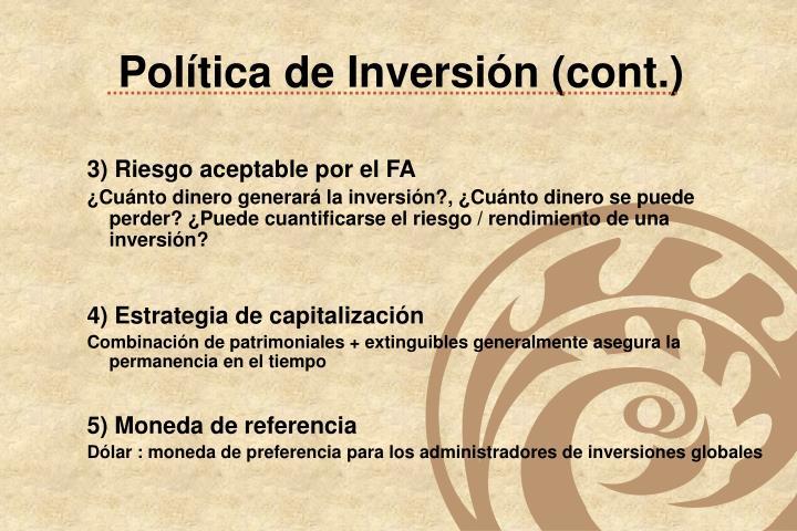Política de Inversión (cont.)