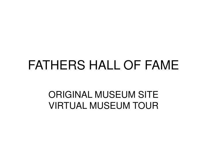 fathers hall of fame n.
