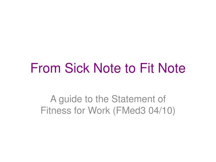 from sick note to fit note n.
