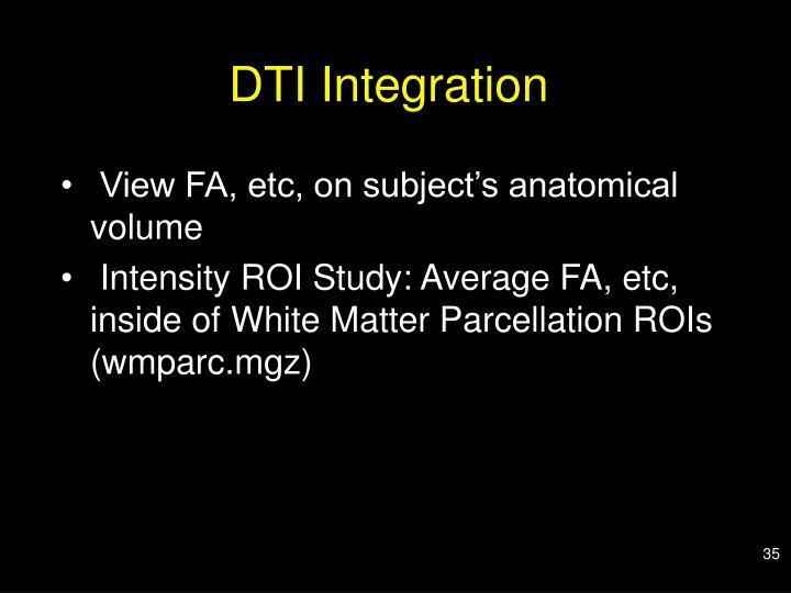 DTI Integration
