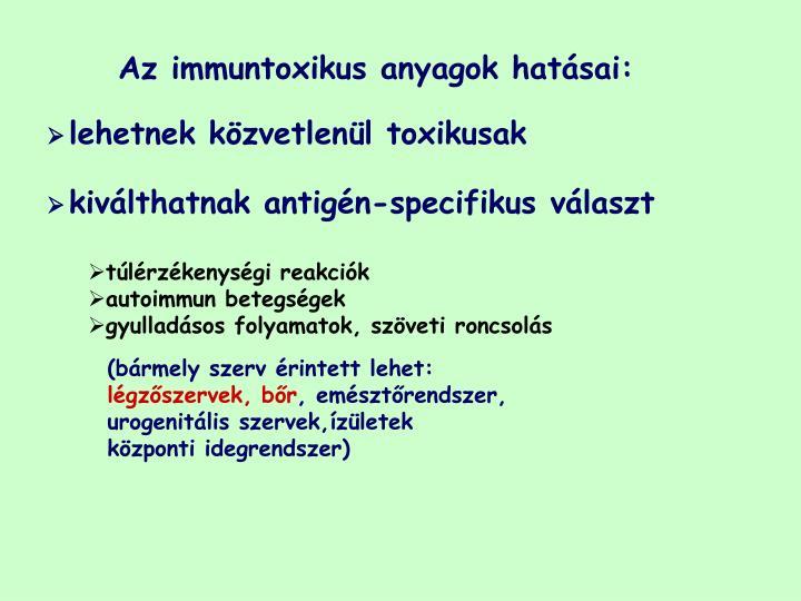 Az immuntoxikus anyagok hatás