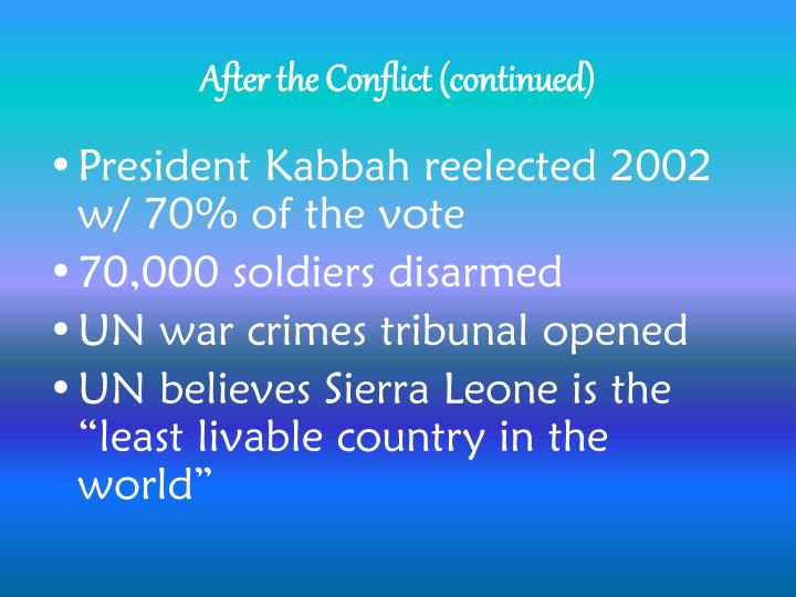 After the Conflict (continued)