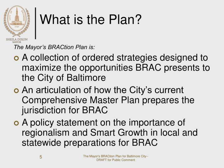 What is the Plan?