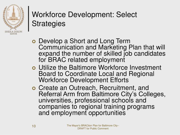Workforce Development: Select Strategies