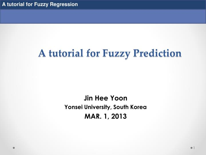 a tutorial for fuzzy prediction n.