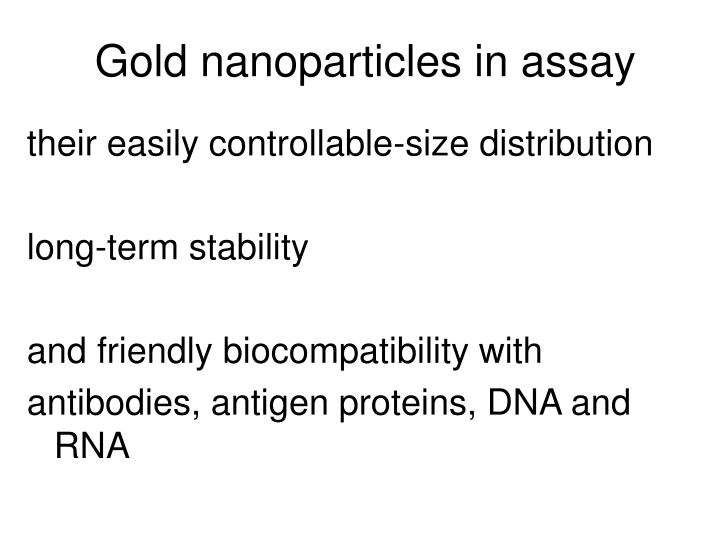 Gold nanoparticles in assay