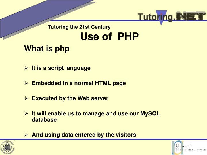 Use of  PHP