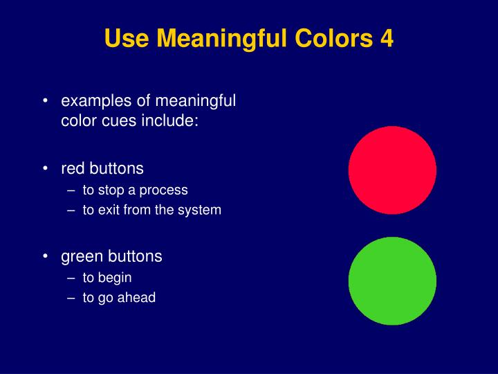 Use Meaningful Colors
