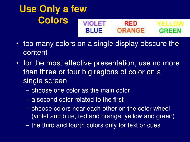 Use Only a few Colors
