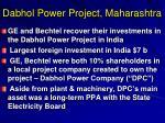 dabhol power project maharashtra