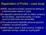 repatriation of profits case study