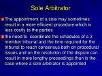 sole arbitrator
