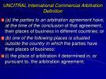 uncitral international commercial arbitration definition
