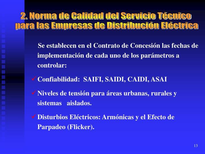 2. Norma de Calidad del Servicio Técnico
