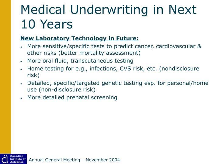 Medical Underwriting in Next 10 Years