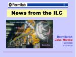 news from the ilc