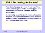 which technology to choose