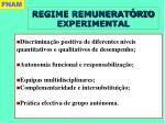 regime remunerat rio experimental