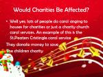 would charities be affected