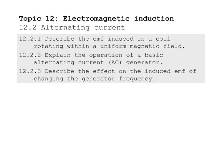 an overview of the experiment alternating current and the field direction (hindi) concepts of physics - part 1 the magnetic effect of current - oersted's experiment views of direction of current and magnetic field due to.