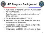jif program background