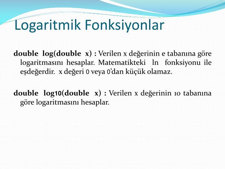 Logaritmik Fonksiyonlar