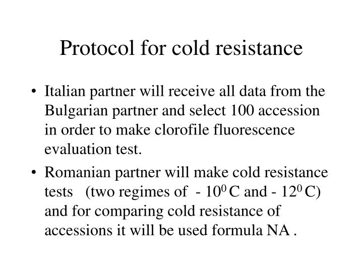 Protocol for cold resistance