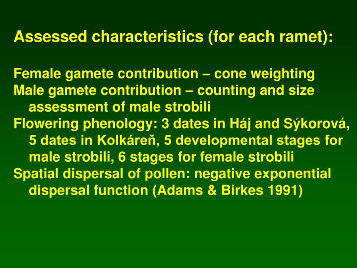 Assessed characteristics (for each ramet):