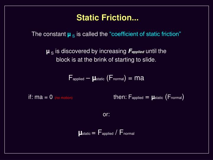 Static Friction...