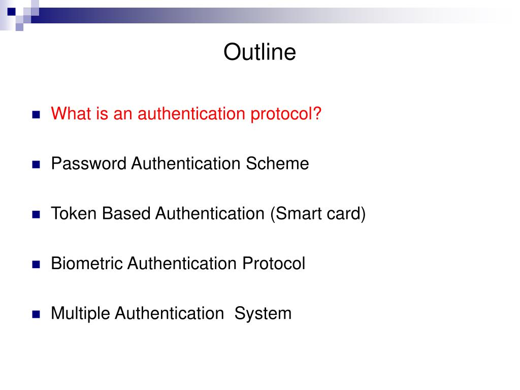 PPT - Outline What is an authentication protocol? Password