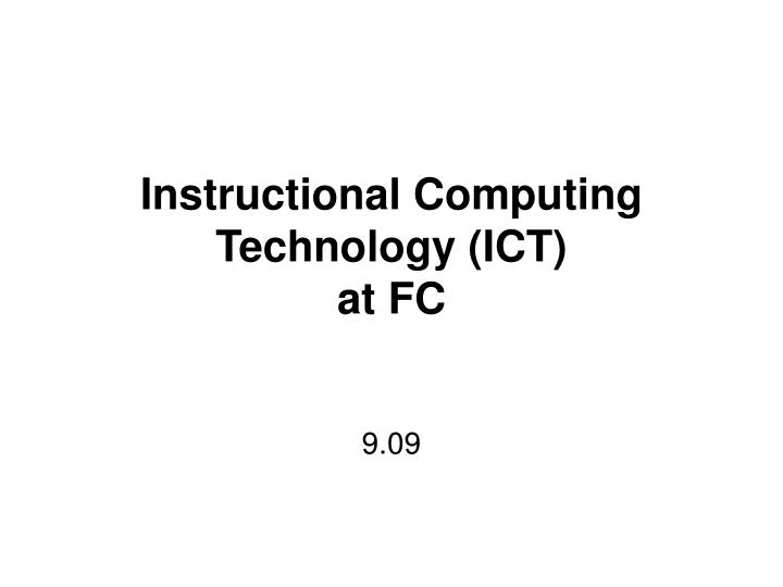 instructional computing technology ict at fc n.