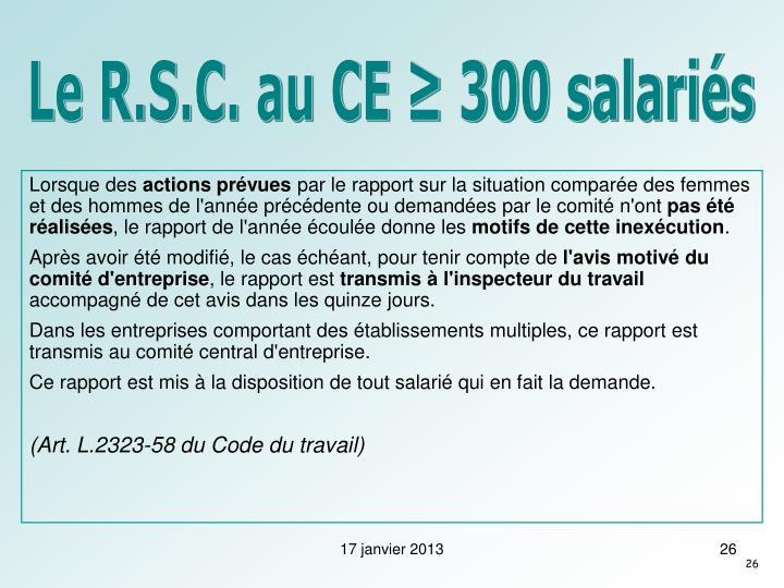 Le R.S.C. au CE ≥ 300 salariés
