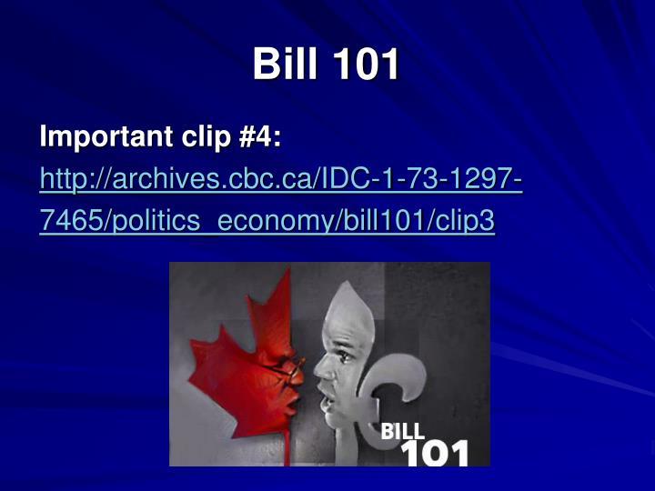 Bill 101