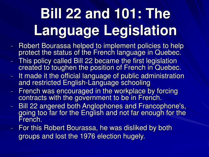 Bill 22 and 101: The Language Legislation