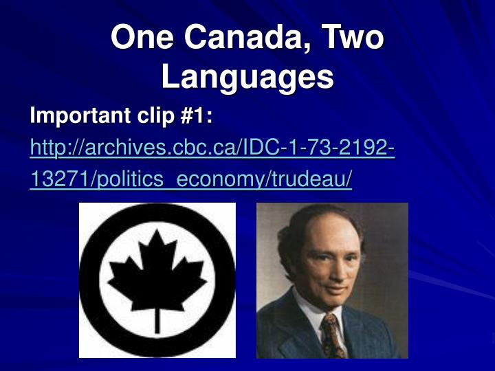 One canada two languages