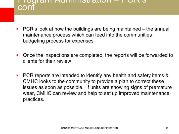Program Administration – PCR's cont