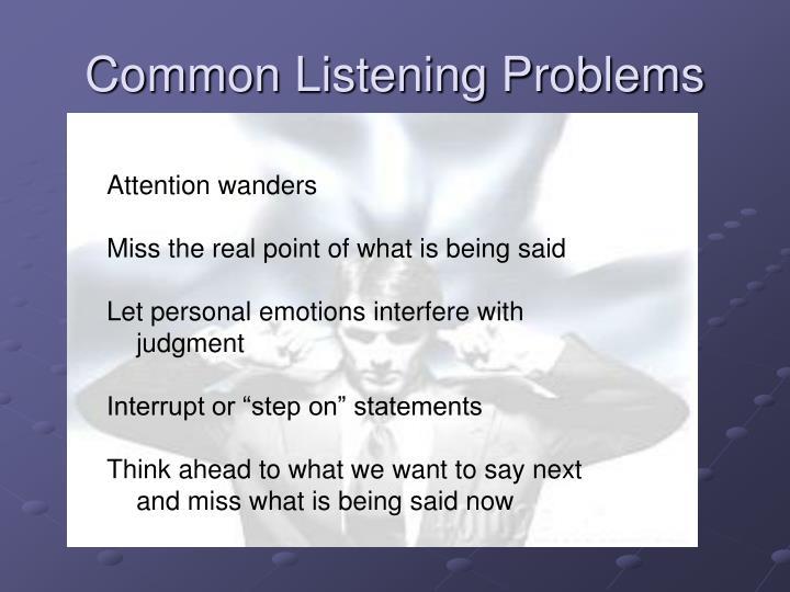 Common Listening Problems