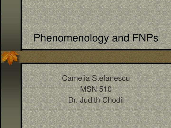 phenomenology and fnps n.