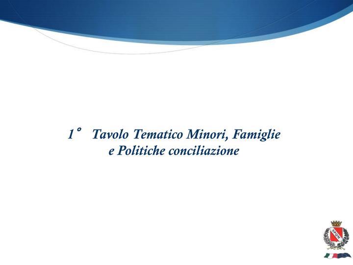 1° Tavolo Tematico Minori, Famiglie