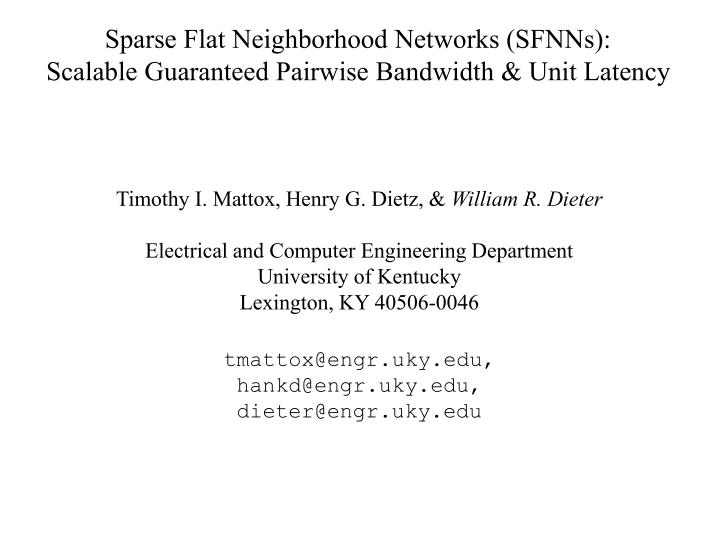 sparse flat neighborhood networks sfnns scalable guaranteed pairwise bandwidth unit latency