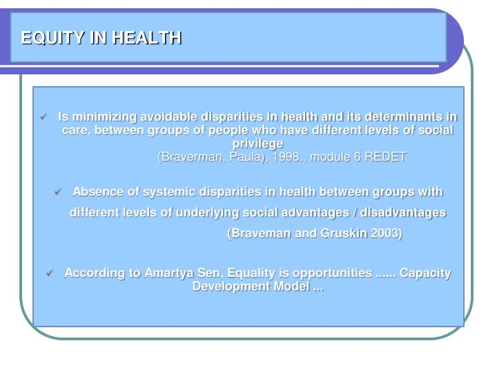 EQUITY IN HEALTH