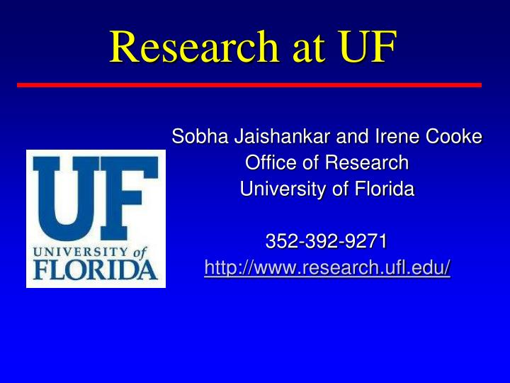 Ppt Research At Uf Powerpoint Presentation Id 4112626